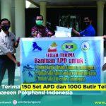 Untan Terima 150 set APD dan Seribu Butir Telur dari PT. Charoen Pokphand Indonesia