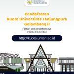 Pendaftaran Kuota Universitas Tanjungpura Untuk Mahasiswa Gelombang II