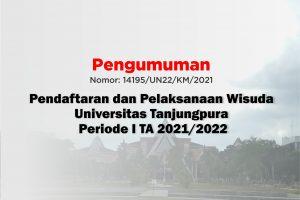 Perpanjangan Pendaftaran Wisuda UNTAN Periode I TA 2021/2022